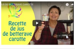 vignette de vidéo youtube recette jus de légume betterave carotte